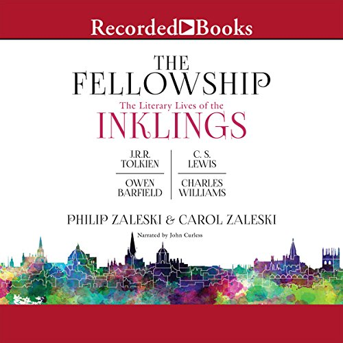 The Fellowship     The Literary LIves of the Inklings: J.R.R. Tolkien, C.S. Lewis, Owen Barfield, Charles Williams              Written by:                                                                                                                                 Philip Zaleski,                                                                                        Carol Zaleski                               Narrated by:                                                                                                                                 John Curless                      Length: 26 hrs and 31 mins     1 rating     Overall 4.0
