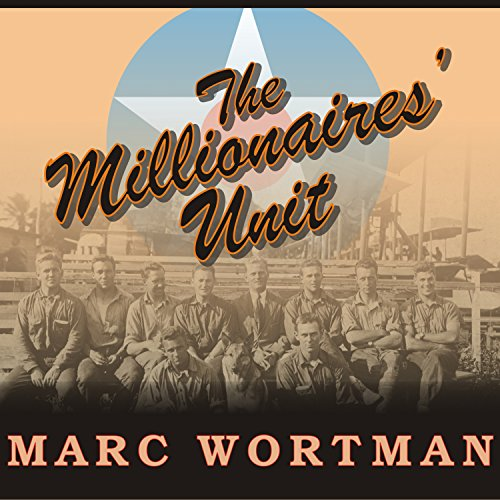 The Millionaires' Unit audiobook cover art