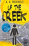 Up the Creek: A Quirky Comedy
