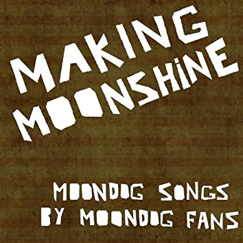Makin' Moonshine - EP