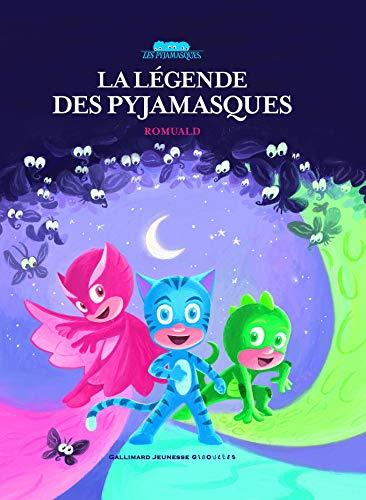 La légende des Pyjamasques (Les Pyjamasques - Giboulées - Hors série)