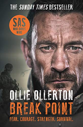 Break Point: SAS: Who Dares Wins Host's Incredible True Story (English Edition)