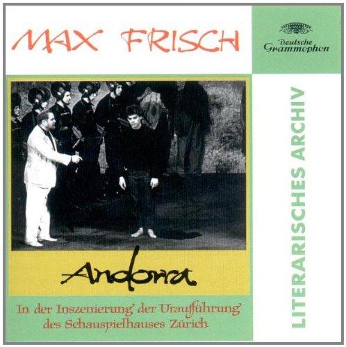 Andorra: Hörspiel. Gesamtaufnahme nach der Uraufführung des Schauspielhauses Zürich