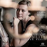 Scriabin/Kosenko: Slavic Nobil