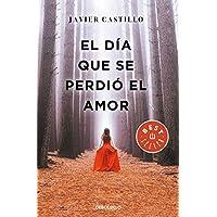 El día que se perdió el amor (Best Seller)