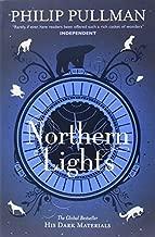 Northern Lights: His Dark Materials 1 by Philip Pullman (3-Mar-2011) Paperback