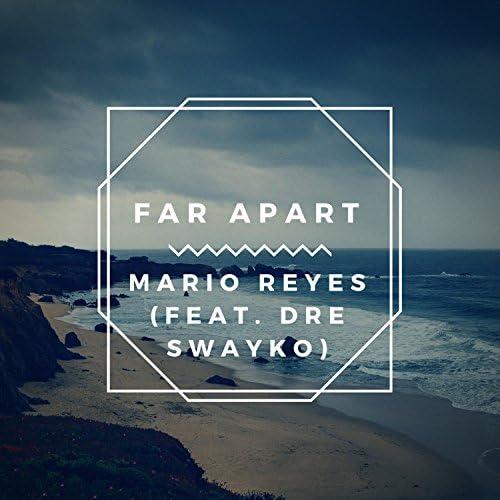 Mario Reyes feat. Dre Swayko