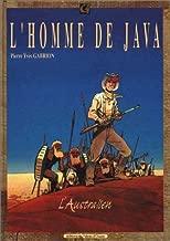 L'homme de Java, tome 2 : L'Australien