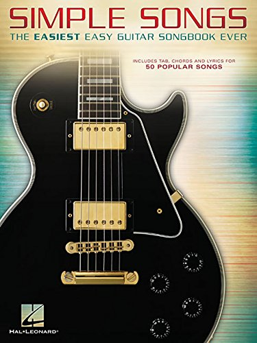 Simple Songs: The Easiest Easy Guitar Songbook Ever
