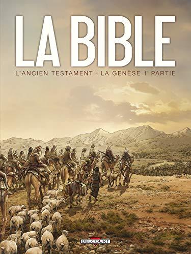 La Bible - L'Ancien Testament - La Genèse T01