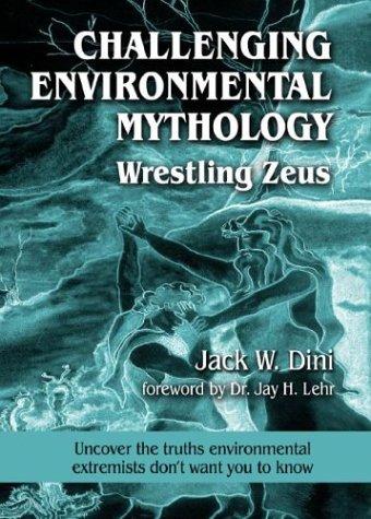 Challenging Environmental Mythology: Wrestling Zeus