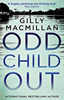 Odd Child Out: The most heart-stopping crime thriller you'll read this year from a Richard & Judy Book Club author (DI Jim Clemo)