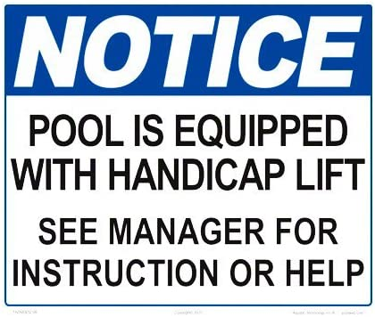 Notice Pool Equipped with Handicap Lift x Inches Sign 10 W Max 70% OFF Deluxe 12