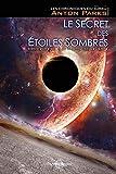 LES CHRONIQUES DU GIRKU - TOME 1 - LE SECRET DES ETOILES SOMBRES - Version Intégrale 2016. - PAHANA BOOKS - 01/01/2016