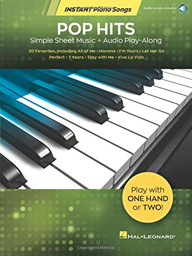 Pop Hits - Instant Piano Songs: Simple Sheet Music + Audio Play-Along