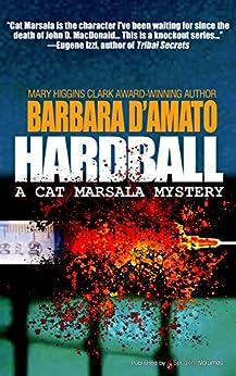 Hardball (A Cat Marsala Myastery Book 1) by [Barbara D'Amato]