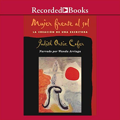 Mujer Frente al Sol (Texto Completo) audiobook cover art
