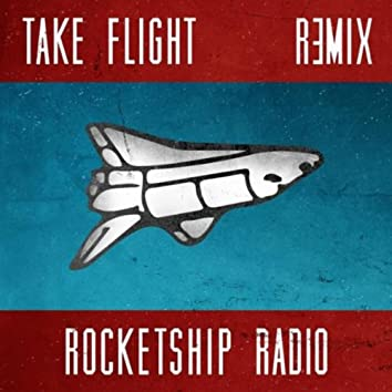 Take Flight (Remix)