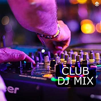 Club DJ Mix