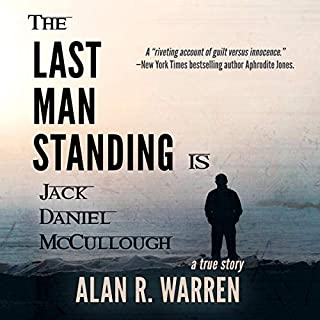 The Last Man Standing: Is Jack Daniel McCullough audiobook cover art