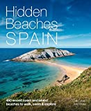 Hidden Beaches Spain: 450 secret coast and island beaches to walk, swim & explore (English Edition)