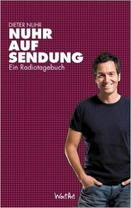 Nuhr auf Sendung: Ein Radiotagebuch ( 2. September 2010 )
