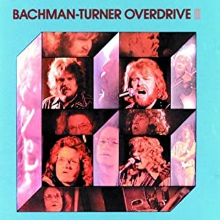 Bachman-Turner Overdrive II by Bachman-Turner Overdrive (1989-05-03)