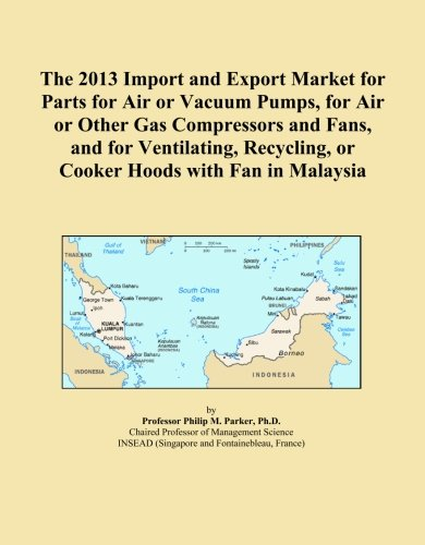 The 2013 Import and Export Market for Parts for Air or Vacuum Pumps, for Air or Other Gas Compressors and Fans, and for Ventilating, Recycling, or Cooker Hoods with Fan in Malaysia