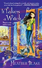 It Takes a Witch: A Wishcraft Mystery