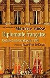 Diplomatie française - Outils et acteurs de la diplomatie française