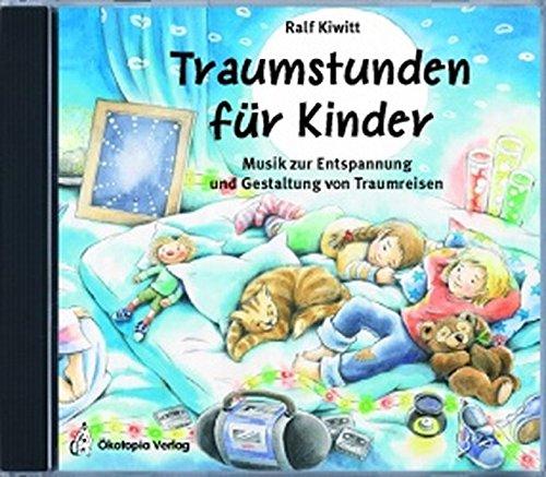 Snoezelen. Traumstunden für Kinder. CD: Musik zur Entspannung und Gestaltung von Traumreisen: Erde - Feuer - Wasser - Luft Musik zur Entspannung und Gestaltung von Traumreisen (Entspannung für Kinder)