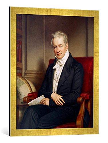 Kunst für Alle '–Fotografía enmarcada de Karl Joseph Stieler Alexander Von Humboldt/Gem. V. Tomate, de impresión handgefertigten imágenes de Marco, 50x 70cm, Oro Raya