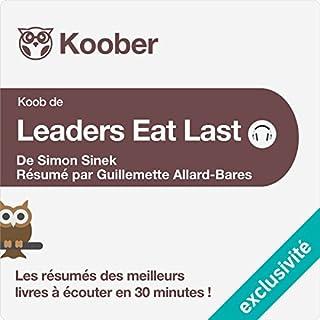 Couverture de Résumé : Leaders Eat Last de Simon Sinek