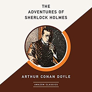 The Adventures of Sherlock Holmes (AmazonClassics Edition)                   Written by:                                                                                                                                 Arthur Conan Doyle                               Narrated by:                                                                                                                                 Simon Vance                      Length: 9 hrs and 8 mins     Not rated yet     Overall 0.0