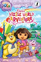 Dora's Wizzle World Adventure (Dora the Explorer)