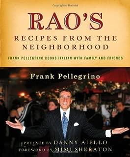 By Frank Pellegrino - Rao's Recipes from the Neighborhood: Frank Pellegrino Cooks Itali (2004-11-19) [Hardcover]