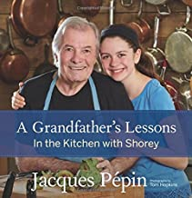 A Grandfather's Lessons: In the Kitchen with Shorey