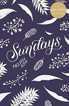 Sundays: A #LoveOzYA Short Story by [Melissa Keil]