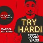 Try Hard! Generation YouTube - Warum dein Glück kein Zufall ist