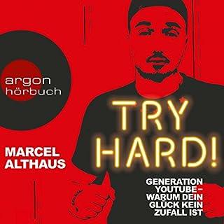 Try Hard! Generation YouTube - Warum dein Glück kein Zufall ist Titelbild