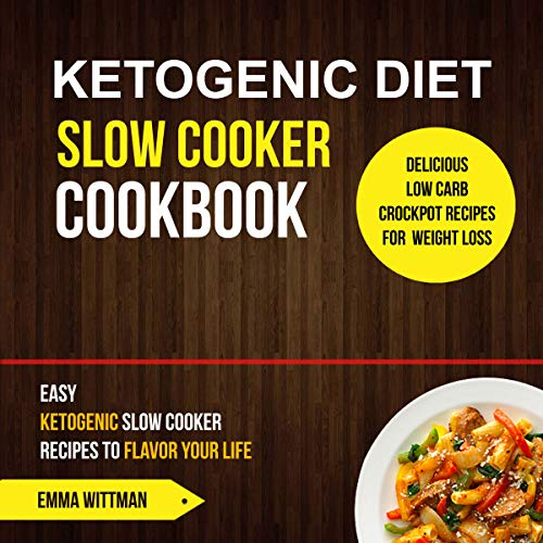 Ketogenic Diet Slow Cooker Cookbook cover art