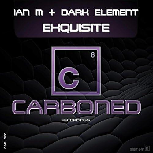 Ian M & Dark Element