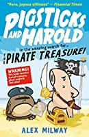 Pigsticks and Harold and the Pirate Treasure (Pigsticks & Harold 3)