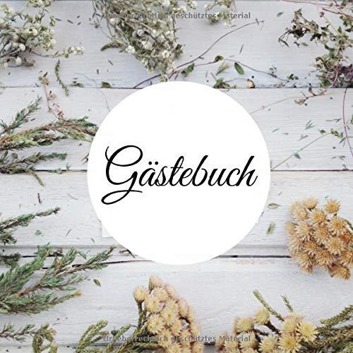 Gästebuch: für Hotel, AirBnB, Ferienwohnung, Bed an Breakfast, Gästehaus, Herberge, Schutzhütte...