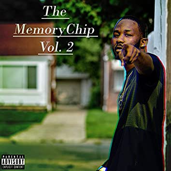 The MemoryChip, Vol. 2