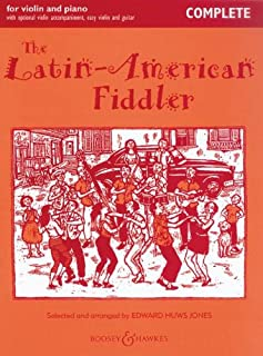 The Latin-American Fiddler (New Edition) - Complete Edition - violin (2 violins) and piano, guitar ad lib. - Edition with ...