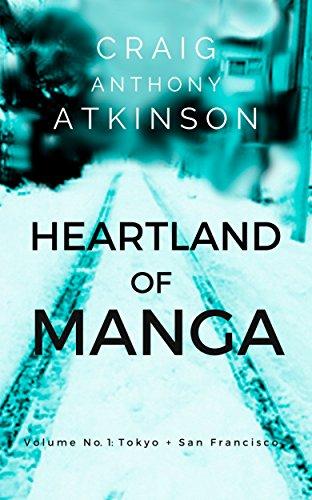 Heartland of Manga: Tokyo and San Francisco (English Edition)