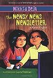 Nikki and Deja: The Newsy News Newsletter: Nikki and Deja, Book Three (3)