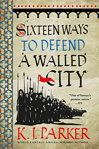 Cover of Sixteen Ways to Defend A Walled City
