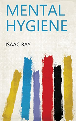 Mental Hygiene (English Edition)